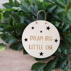 Türschild - Dream Big little one